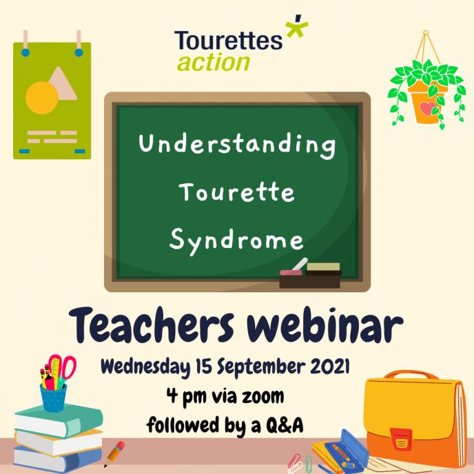 Webinar for Teachers - Understanding Tourette Syndrome